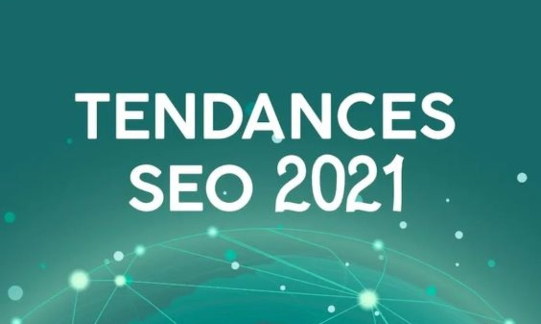 tendance SEO en 2021
